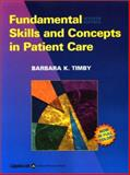 Fundamental Skills and Concepts in Patient Care, Kuhn-Timby, Barbara, 078173701X