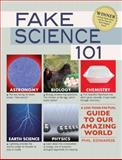 Fake Science 101, Phil Edwards, 1440527016