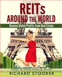 REITs Around the World, Richard Stooker, 1466437014