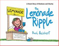 The Lemonade Ripple, Paul Reichert, 1616087013