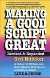 Making a Good Script Great, Linda Seger, 1935247018