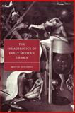 The Homoerotics of Early Modern Drama, DiGangi, Mario, 0521587018