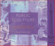 Public Sculpture of Liverpool, Cavanagh, Terry, 0853237018