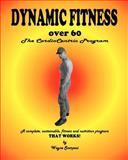 Dynamic Fitness Over 60, wayne scarpaci, 1463527012