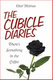 The Cubicle Diaries, Otter Holmes, 149902701X