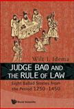 Judge Bao and the Rule of Law, Wilt Lukas Idema, 9814277010
