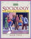 Sociology : A Brief Introduction (with Study Card), Thio, Alex B., 0205457010