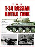 T-34 Russian Battle Tank, Ford, Roger and Hughes, Matthew, 0760307016