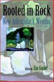 Rooted in Rock : New Adirondack Writing, 1980-2000, Various, 0815607016