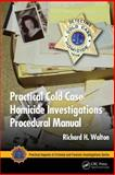 Cold Case Homicide, Richard H. Walton, 1439857016