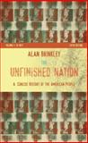 The Unfinished Nation - A Concise History of the American People, 1877, Brinkley, Alan, 0073307017