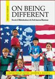 On Being Different: Diversity and Multiculturalism in the North American Mainstream, Kottak, Conrad and Kozaitis, Kathryn, 0078117011