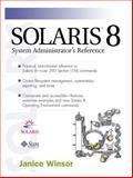 Solaris 8 System Administrator's Reference, Winsor, Janice, 0130277010
