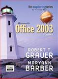 Exploring Microsoft Office 2003 Enhanced Edition, Grauer, Robert T. and Barber, Maryann, 0132187019