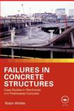 Failures and Mistakes in Concrete Structures, Whittle, Robin, 0415567017