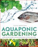 Aquaponic Gardening, Sylvia Bernstein, 086571701X