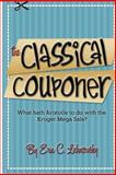 The Classical Couponer, Erin Lichnovsky, 1477537015
