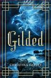 Gilded, Christina Farley, 1477847014