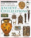 Ancient Civilizations, Deni Bown and Dorling Kindersley Publishing Staff, 1564587010