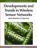 Handbook of Research on Developments and Trends in Wireless Sensor Networks: from Principle to Practice : From Principle to Practice, Hai Jin, 1615207015