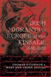 Irish Migration to Europe after Kinsale, 1602-1820 9781851827015