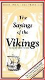 The Sayings of the Vikings, Bjorn Jonasson, 9979907010
