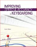Improving Speed and Accuracy in Keyboarding, Ober, Scot, 0073397016