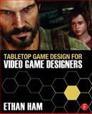 The Building Blocks of Game Design, Ham, Ethan, 041562701X