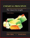 Chemical Principles : The Quest for Insight, Atkins, Peter and Jones, Loretta, 071675701X
