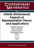 Infinite-Dimensional Aspects of Representation Theory and Applications, International Conference on Infinite-dimensional Aspects of Representa, International Conference on Infinite-dim, 082183701X
