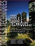 The Tools and Techniques of Risk Management and Insurance, Leimberg, Stephan R., 0872187012