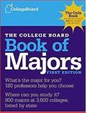 The College Board Book of Majors, College Board Staff, 0874477018