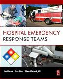 Hospital Emergency Response Teams : Triage for Optimal Disaster Response, Glarum, Jan and Birou, Don, 1856177017