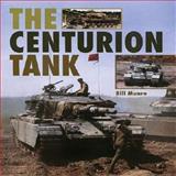 The Centurion Tank, Bill Munro, 1861267010