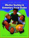 Effective Teaching in Elementary Social Studies, Savage, Thomas V. and Armstrong, David G., 0130497010