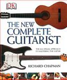 The New Complete Guitarist, Richard Chapman, 0789497018