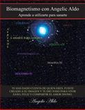 Biomagnetismo con Angelic Aldo, Angelic Aldo, 1463347014