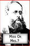 Miss or Mrs. ?, Wilkie Collins, 1480007013