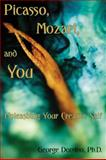 Picasso, Mozart, and You, George Domino, 1935437011