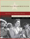 American Experiences Volume II : From 1877, Roberts, Randy J. and Olson, James S., 032148701X