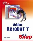 Adobe Acrobat 7 in a Snap, Shari Nakano and Jennifer Alspach, 0672327015