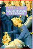Gothic Art : Glorious Visions, Camille, Michael, 0810927012