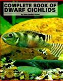 Complete Book of Dwarf Cichlids 9780866227018