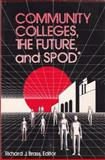 Community Colleges, the Future and SPOD, National Council of Staff, 0913507016