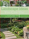 Landscape Ideas You Can Use, Chris Peterson, 1589237013