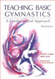 Teaching Basic Gymnastics : A Coeducational Approach, Cooper, Phyllis S. and Trnka, Milan, 0023247010