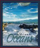An Introduction to the World's Oceans, Sverdrup, Keith A. and Armbrust, Ginger, 0072827017