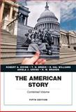The American Story, Divine, Robert A. and Breen, T. H., 0134057015