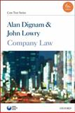 Company Law : Core Text, Dignam, Alan and Lowry, John, 0199577013