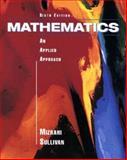 Mathematics : An Applied Approach, Mizrahi, Abe and Sullivan, Michael, 0471107018